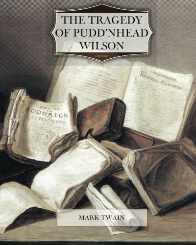 Download The Tragedy of Pudd'nhead Wilson ebook
