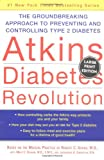 Atkins Diabetes Revolution, Robert C. Atkins, 0060726962
