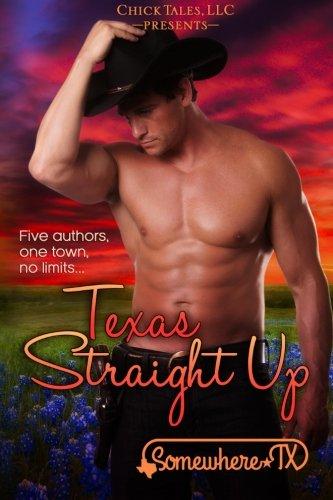 Texas Straight Up (Somewhere, TX) (Volume 2)