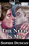 The Need In Me