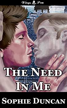 The Need In Me by [Duncan, Sophie]