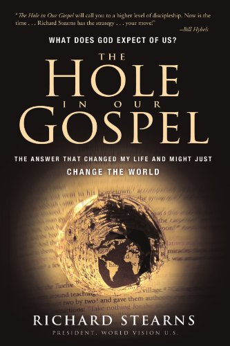 The Hole in Our Gospel (International Edition): The Answer That Changed My Life and Just Might Change the World - APPROVED