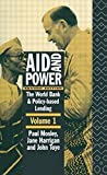 img - for Aid and Power - Vol 1: The World Bank and Policy Based Lending by Jane Harrigan (1995-11-15) book / textbook / text book