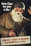 24x36 Poster, Santa Claus Has Gone To War Propaganda Ww2 1942