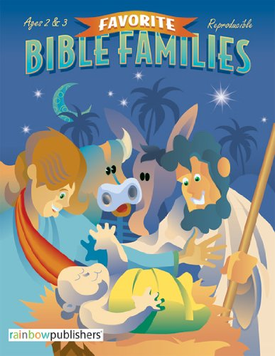 Favorite Bible Families -- Ages 2-3 by Rose Publishing