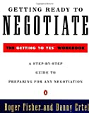 Getting Ready to Negotiate, Roger Fisher and Danny Ertel, 0140235310