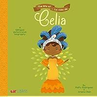 The Life of/La Vida De Celia (English and Spanish Edition)