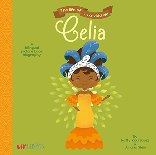 The Life of/La Vida De Celia (English and Spanish Edition) cover