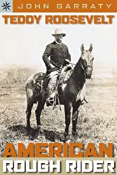 Sterling Point Books: Teddy Roosevelt: American Rough Rider