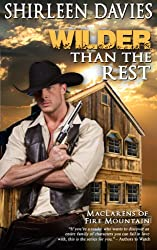 Wilder Than The Rest: Book Six MacLarens of Fire Mountain