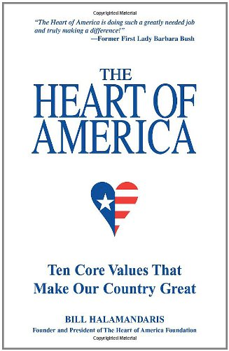 Download The Heart of America: Ten Core Values That Make Our Country Great pdf