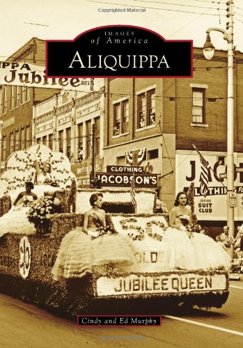 Aliquippa (Images of America) - Images Laughlin