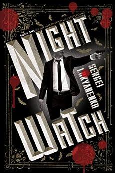 Night Watch: Book One by [Lukyanenko, Sergei]