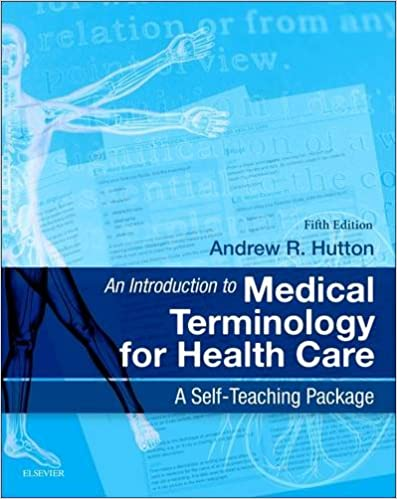 An introduction to medical terminology for health care a self an introduction to medical terminology for health care a self teaching package 5e 5th edition fandeluxe Gallery