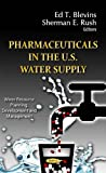 img - for Pharmaceuticals in the U.S. Water Supply (Water Resource Planning, Development and Management) book / textbook / text book