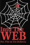 Into the Web, Pat Tito, 0595206522