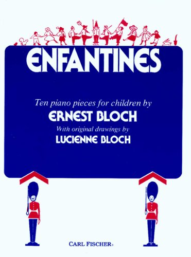 Bloch: Enfantines (Ten Pieces for Children for - Carl Fischer Keyboard