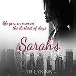 Sarah's Premonition | T R Lykins