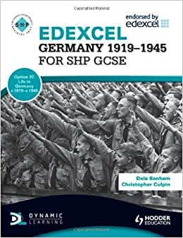 Book Edexcel Germany 1919-1945 for SHP GCSE (SHPS) by Banham, Dale, Culpin, Christopher (2011)