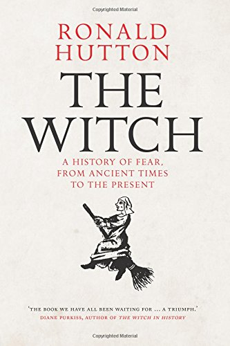 The Witch: A History of Fear, from Ancient Times to the Present]()