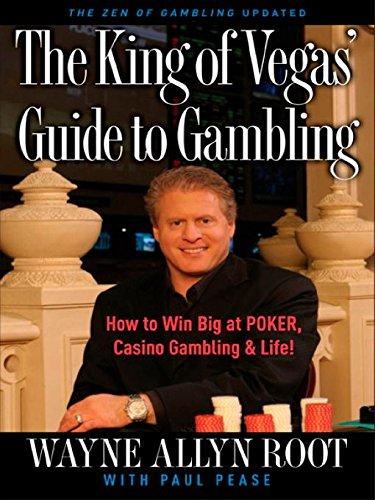 - The King of Vegas' Guide to Gambling: How to Win Big at POKER, Casino Gambling & Life! The Zen of Gambling updated