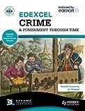 Edexcel Crime & Punishment Through Time (Includes Unit 1 development study and Unit 3 Protest Source Enquiry) (SHPS)