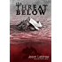 The Threat Below (Brathius History Book 1)