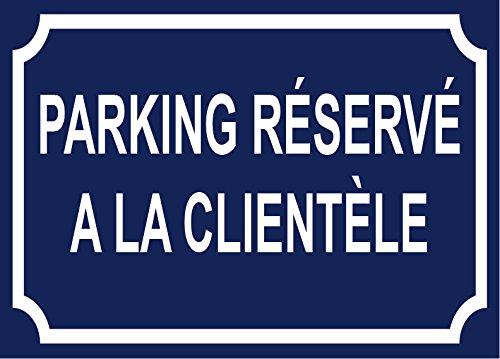 panneau parking r/éserv/é a la client/èle