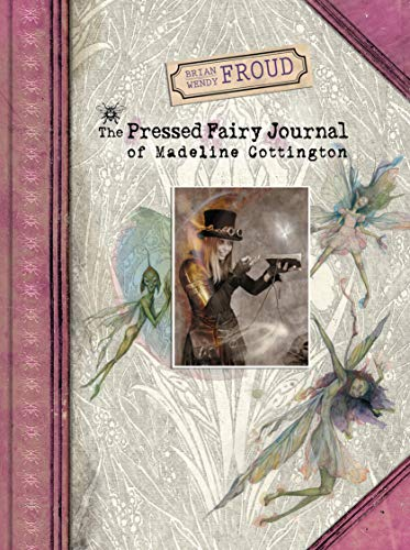 The Pressed Fairy Journal of Madeline Cottington - Fairy Tale Journal