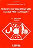 Principles of Environmental Science and Technology, S. E. Jorgensen and I. Johnson, 0444997210