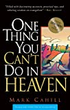 """""""One Thing You Can't Do in Heaven"""" av Mark Cahill"""