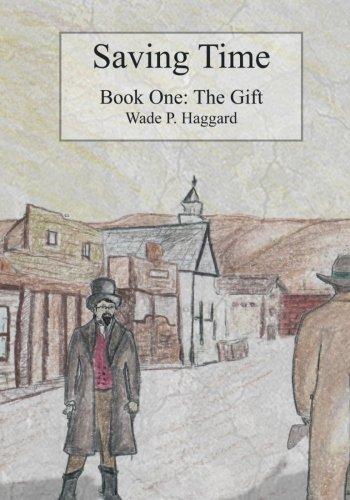 Download Saving Time (The Adventures of Trent and Sarah) (Volume 1) pdf epub