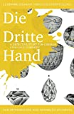 Learning German Through Storytelling: Die Dritte Hand - A Detective Story for German Language Learners (Includes Exercises): For Intermediate and Adva