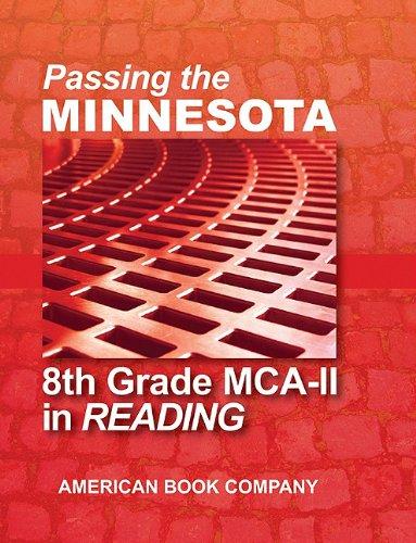 Passing the Minnesota 8th Grade MCA-II in Reading pdf epub