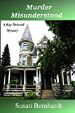 Murder Misunderstood (A Kay Driscoll Mystery Book 5)