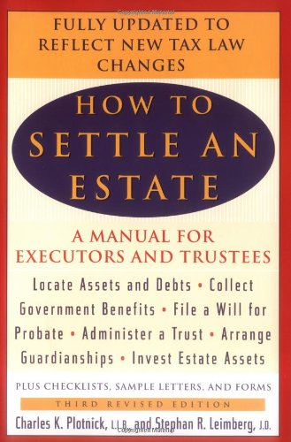 How to Settle an Estate: A Manual for Executors and (Bridge Personal File)