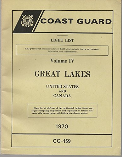 Coast Guard Light List Volume 4: Great Lakes