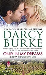 Only In My Dreams: Ribbon Ridge Book One