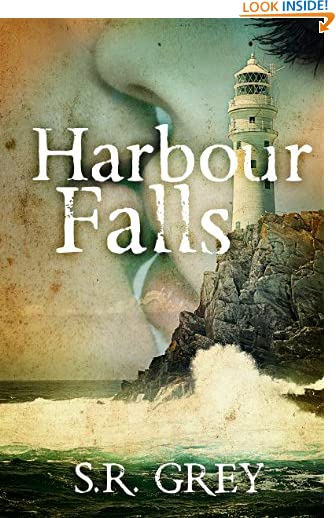 Harbour Falls (A Harbour Falls Mystery Book 1) by S.R. Grey