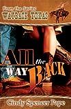 All The Way Back (Wayback Texas)
