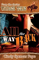 All The Way Back (Wayback Texas) (English Edition)