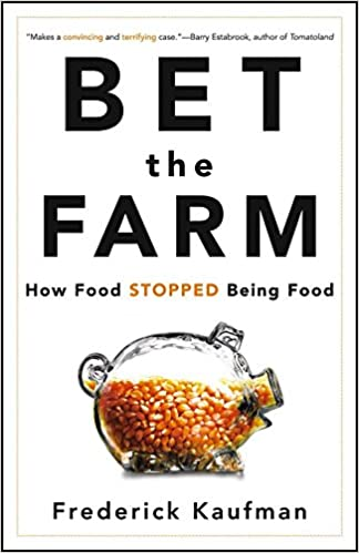 Amazon bet the farm how food stopped being food 9780470631928 amazon bet the farm how food stopped being food 9780470631928 frederick kaufman books fandeluxe Images