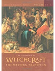 Encyclopedia of Witchcraft [4 volumes]: The Western Tradition