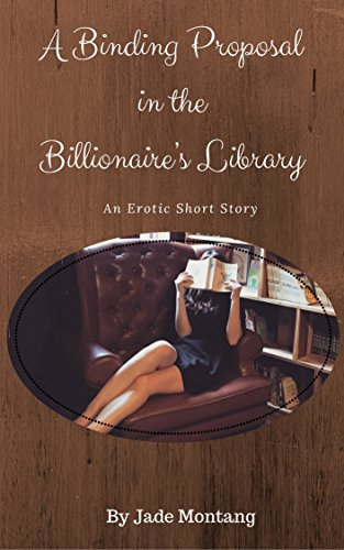 A Binding Proposal in the Billionaire's Library