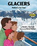 Glaciers, David L. Harrison, 1590783727