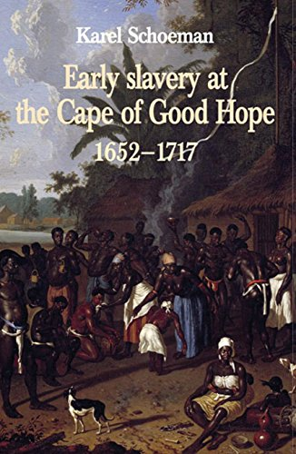 Early Slavery at the Cape of Good Hope, 1652–1717