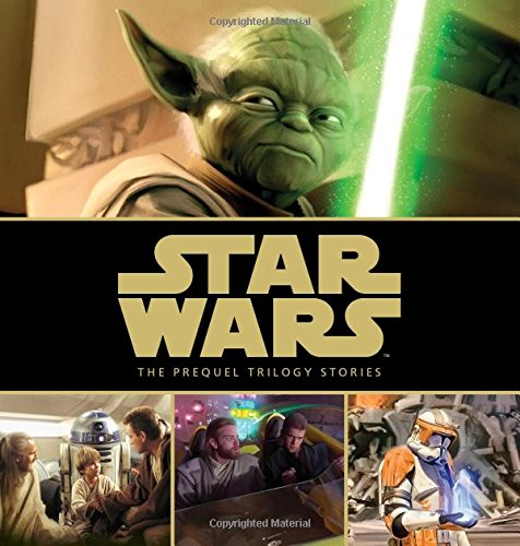 (Star Wars: The Prequel Trilogy Stories (Storybook Library))