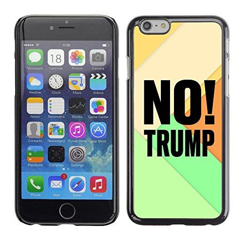 """Print Motif Coque de protection Case Cover // Q04100549 Aucun élément Trump // Apple iPhone 6 6S 6G 4.7"""""""