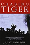 img - for Chasing Tiger book / textbook / text book