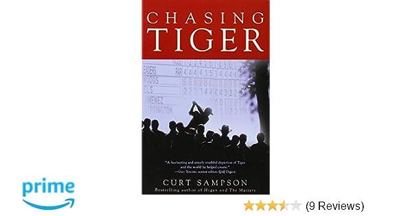 50c7010abb5db Amazon.com: Chasing Tiger (9781422365014): Curt Sampson: Books